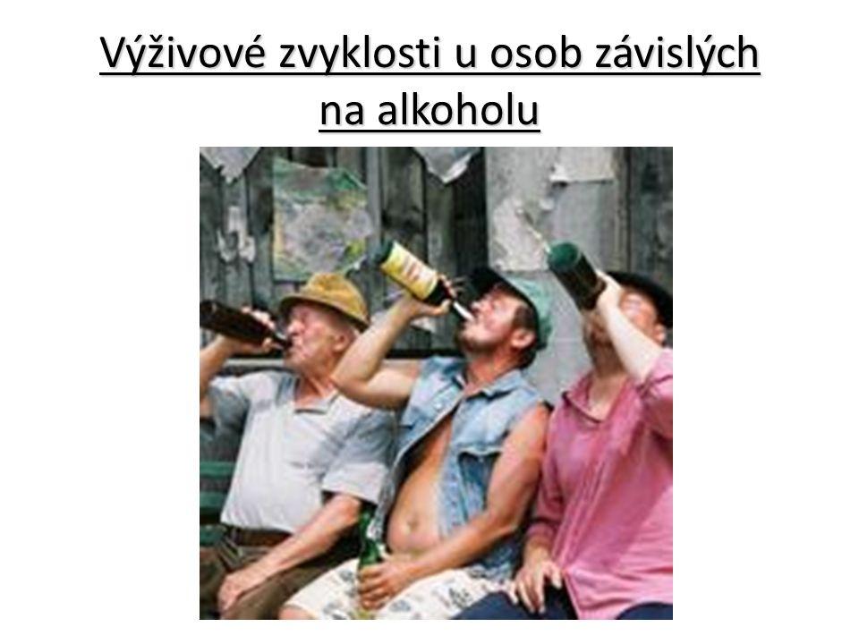 Výživové zvyklosti u osob závislých na alkoholu