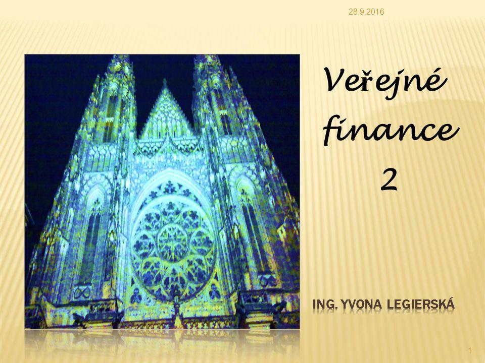 28.9.2016 1 Ve ř ejné finance 2