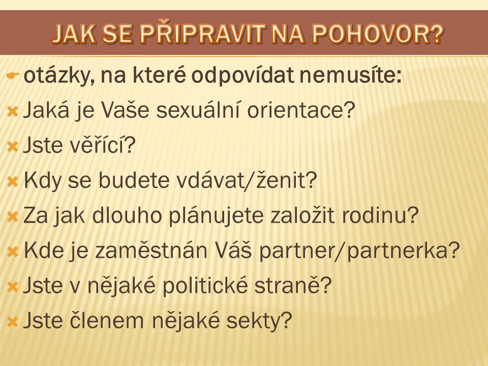  otázky, na které odpovídat nemusíte:  Jaká je Vaše sexuální orientace.