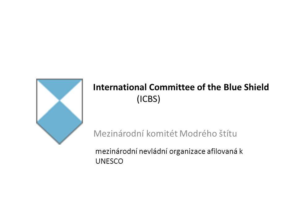 International Committee of the Blue Shield (ICBS) M Mezinárodní komitét Modrého štítu mezinárodní nevládní organizace afilovaná k UNESCO