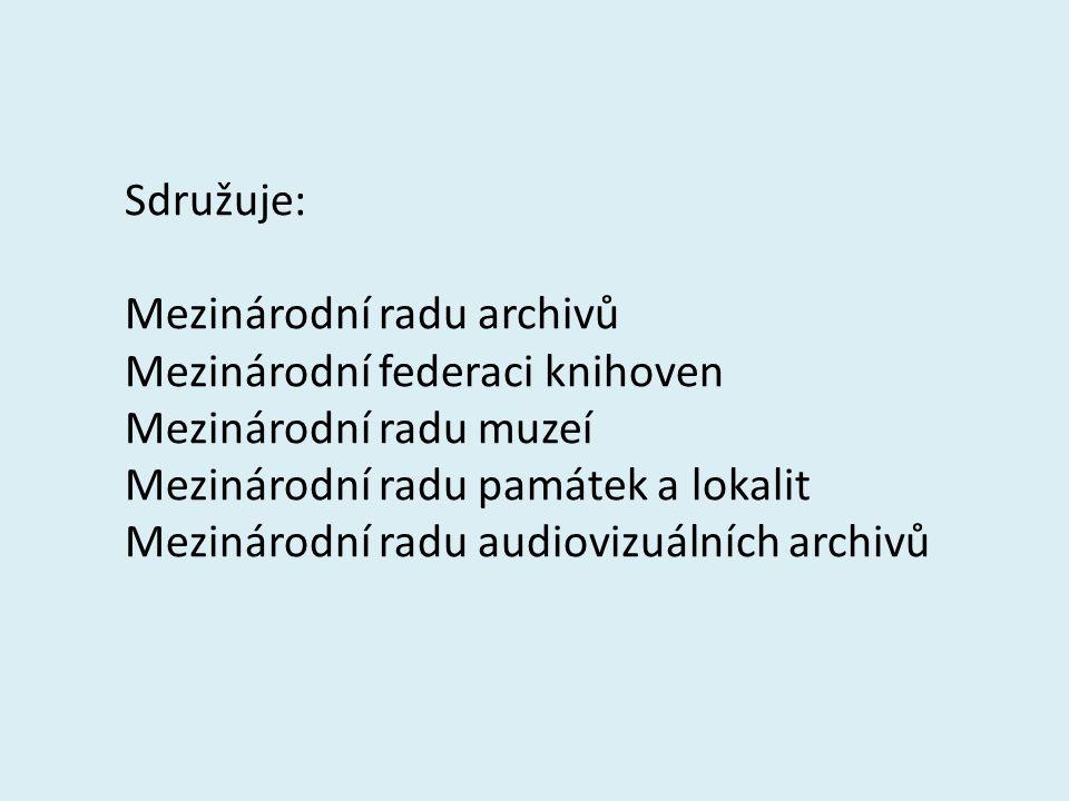 Sdružuje: Mezinárodní radu archivů Mezinárodní federaci knihoven Mezinárodní radu muzeí Mezinárodní radu památek a lokalit Mezinárodní radu audiovizuálních archivů