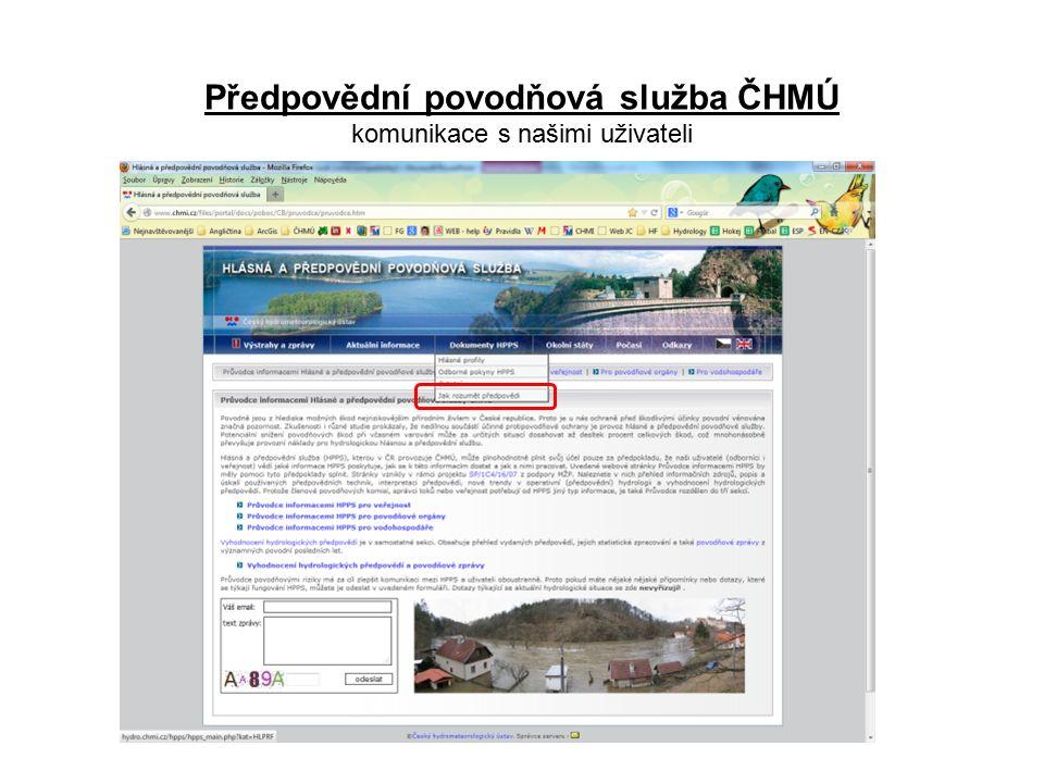 Předpovědní povodňová služba ČHMÚ komunikace s našimi uživateli