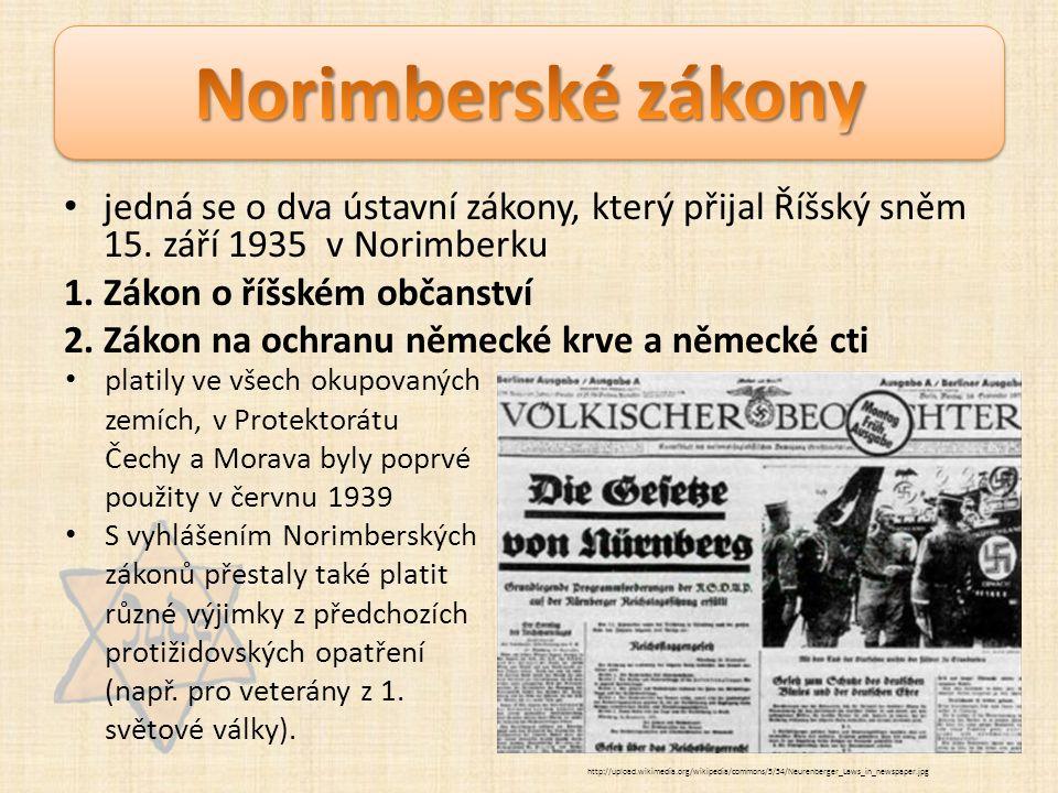 jedná se o dva ústavní zákony, který přijal Říšský sněm 15.