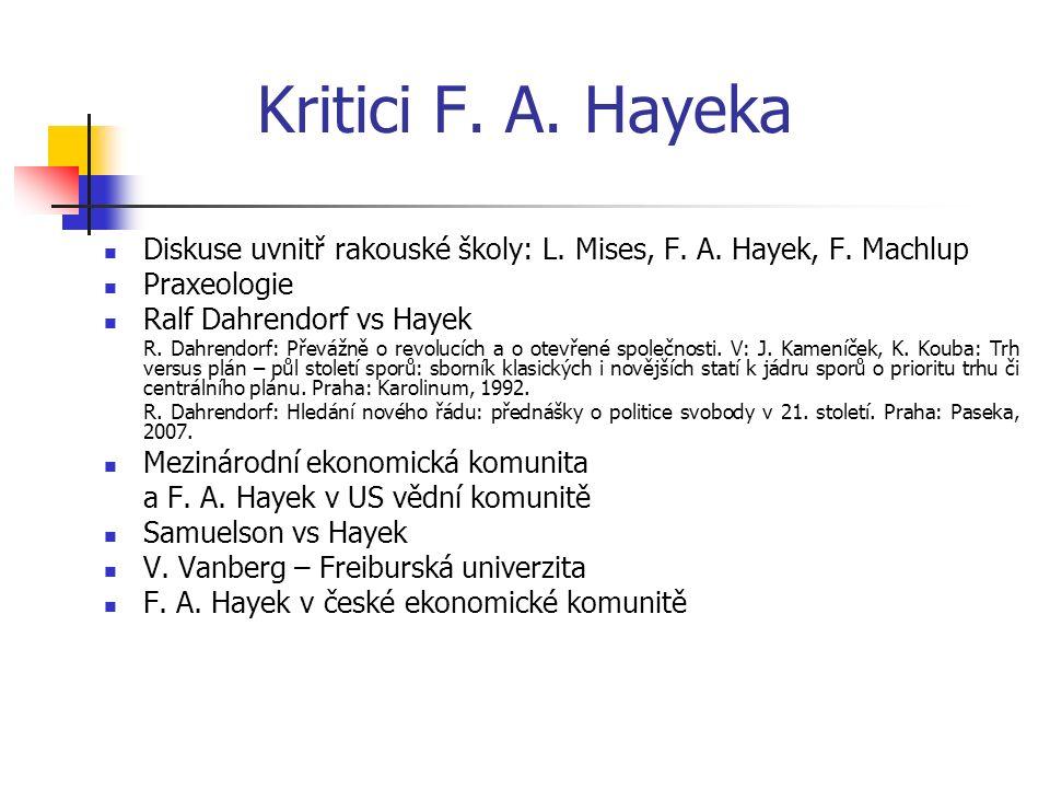 Kritici F. A. Hayeka Diskuse uvnitř rakouské školy: L.