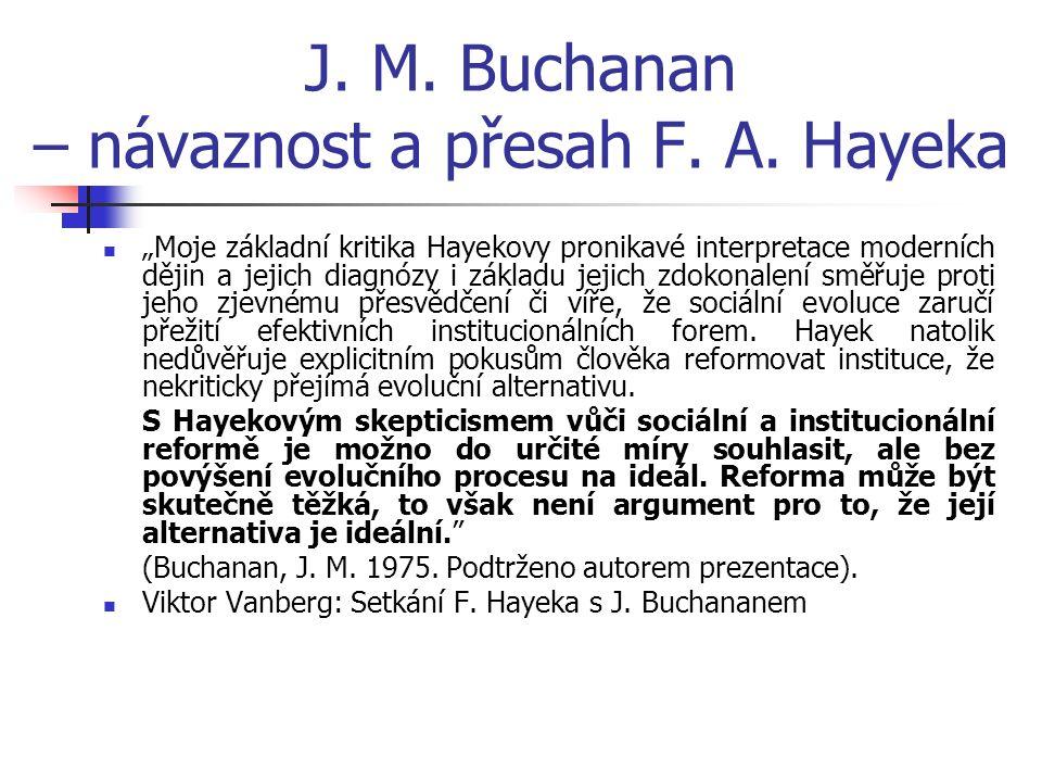 J. M. Buchanan – návaznost a přesah F. A.