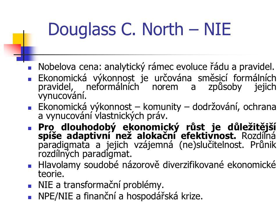 Douglass C. North – NIE Nobelova cena: analytický rámec evoluce řádu a pravidel.