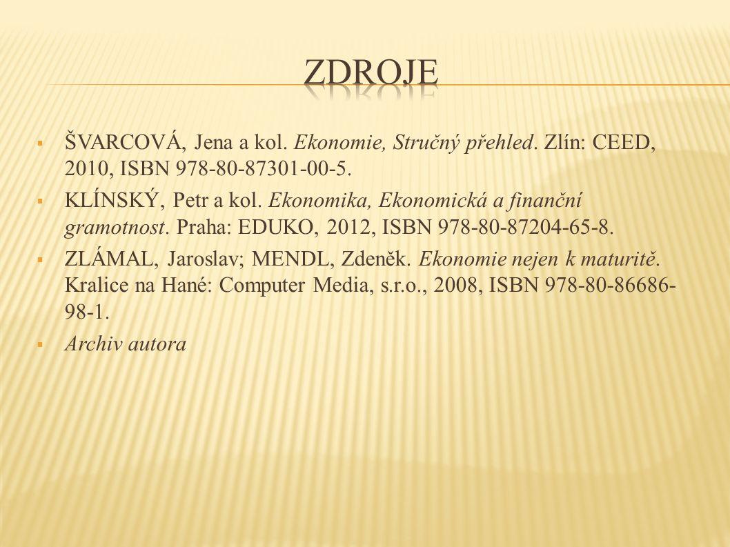 ŠVARCOVÁ, Jena a kol. Ekonomie, Stručný přehled.