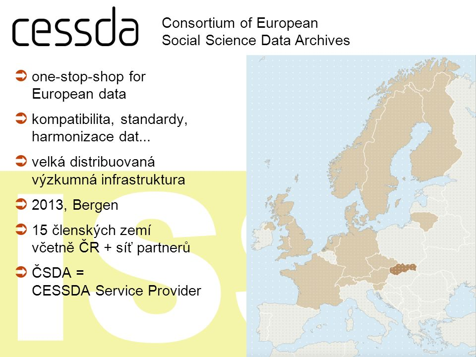 ISS  one-stop-shop for European data  kompatibilita, standardy, harmonizace dat...
