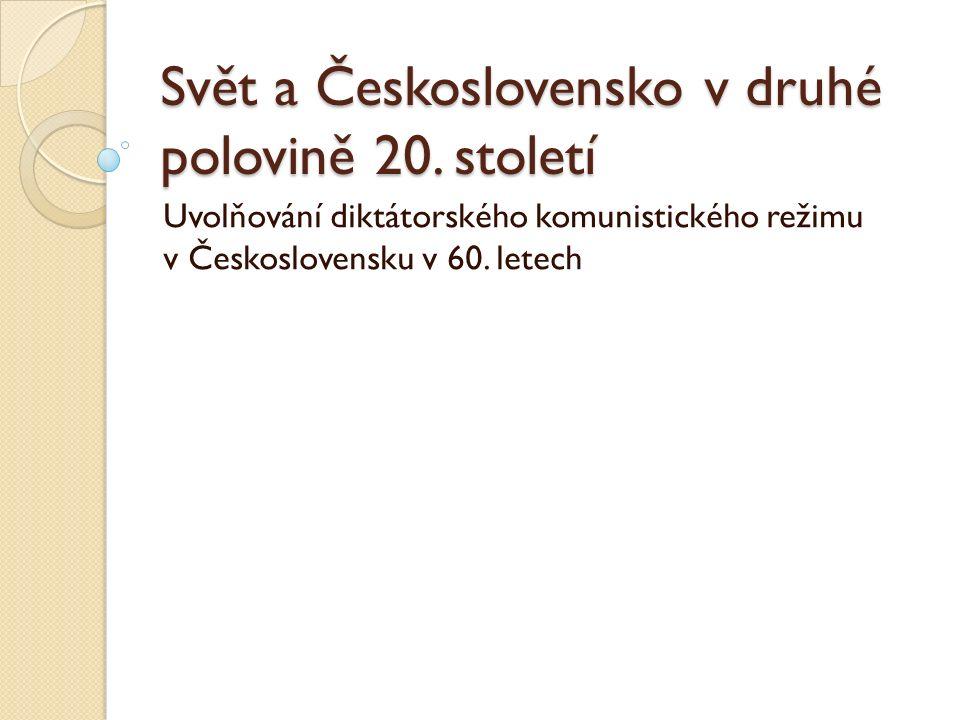 Svět a Československo v druhé polovině 20.