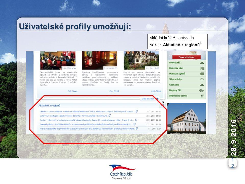 """1212 28.9.2016 Uživatelské profily umožňují: vkládat krátké zprávy do sekce """"Aktuálně z regionů"""