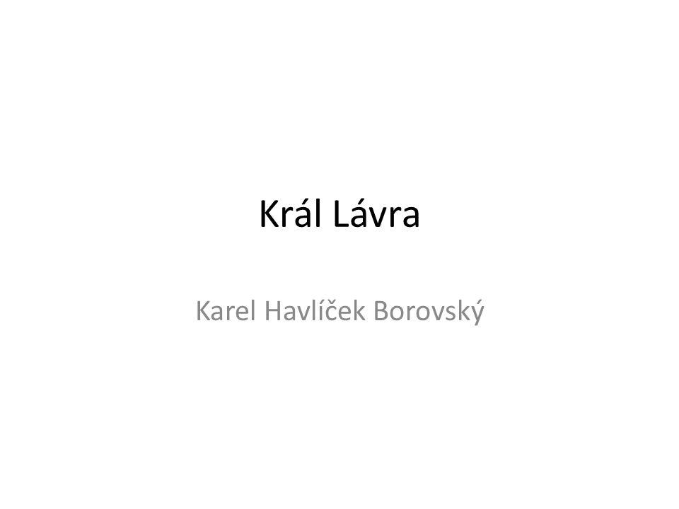 Král Lávra Karel Havlíček Borovský
