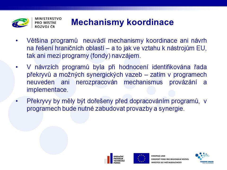 Většina programů neuvádí mechanismy koordinace ani návrh na řešení hraničních oblastí – a to jak ve vztahu k nástrojům EU, tak ani mezi programy (fondy) navzájem.