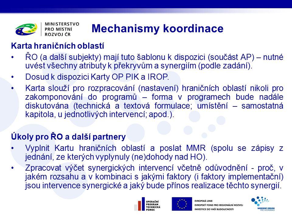 Karta hraničních oblastí ŘO (a další subjekty) mají tuto šablonu k dispozici (součást AP) – nutné uvést všechny atributy k překryvům a synergiím (podle zadání).