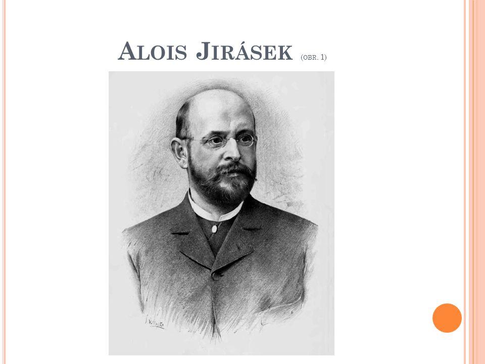 A LOIS J IRÁSEK ( OBR. 1)