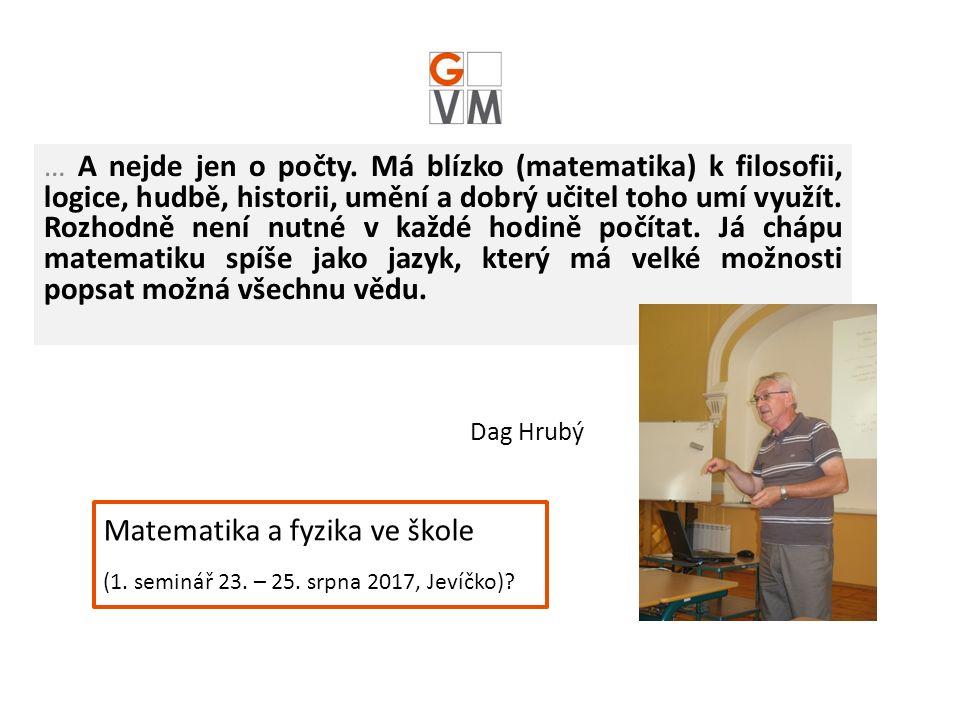 Dag Hrubý … A nejde jen o počty.