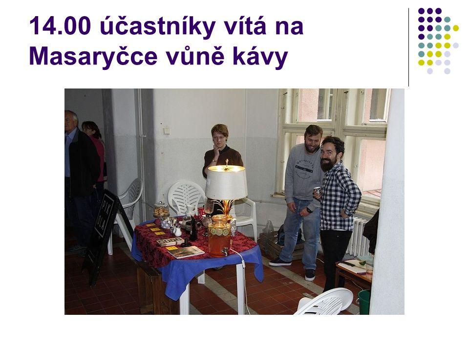14.00 účastníky vítá na Masaryčce vůně kávy
