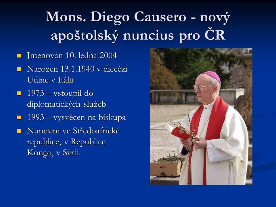 Mons. Diego Causero - nový apoštolský nuncius pro ČR Jmenován 10.