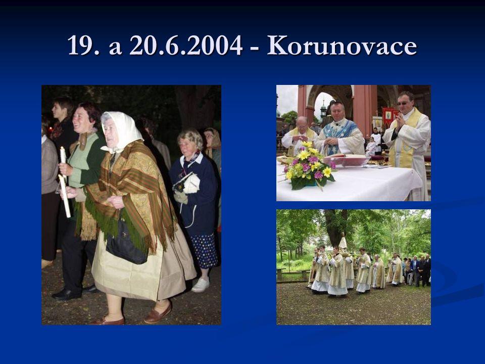 19. a 20.6.2004 - Korunovace