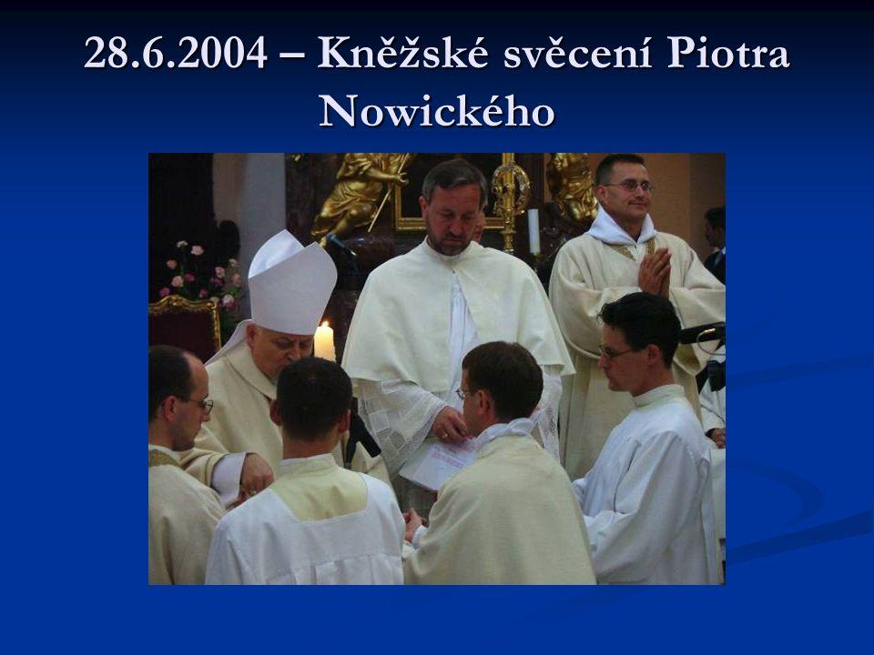 28.6.2004 – Kněžské svěcení Piotra Nowického
