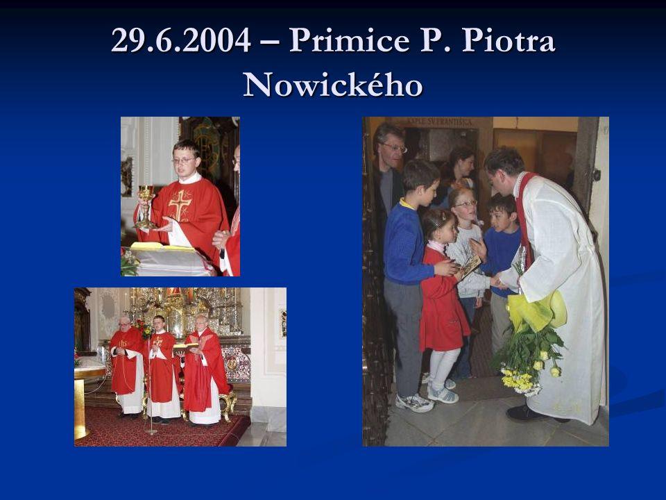 14. a 15.8.2004 – Poutní slavnost