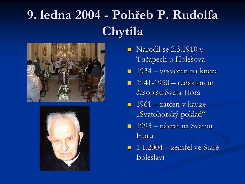 9. ledna 2004 - Pohřeb P.