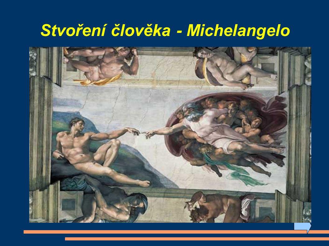 Stvoření člověka - Michelangelo