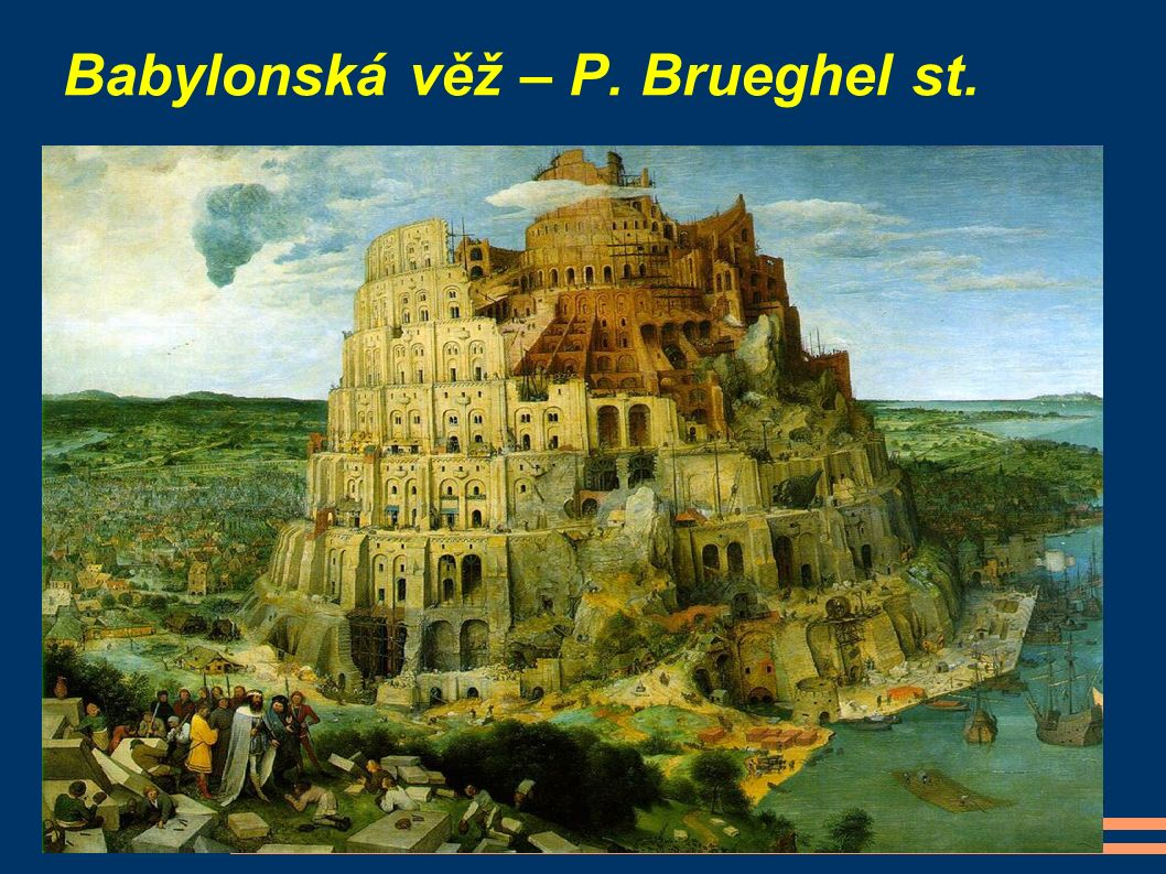 Babylonská věž – P. Brueghel st.