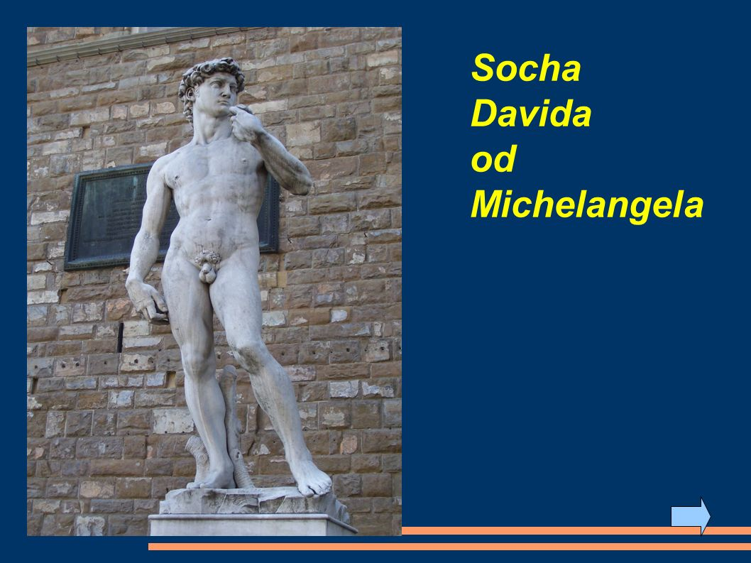 Socha Davida od Michelangela