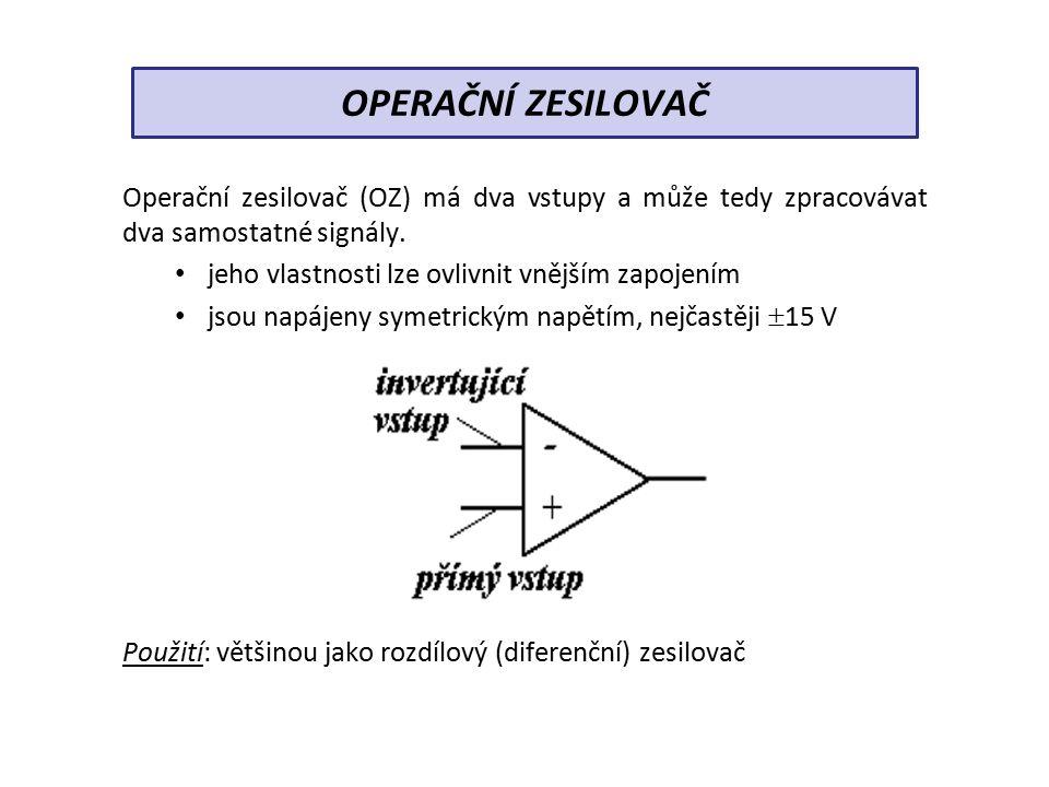 ROZDÍLOVÝ ZESILOVAČ Má dva vstupy, na které přivádíme dva signály.