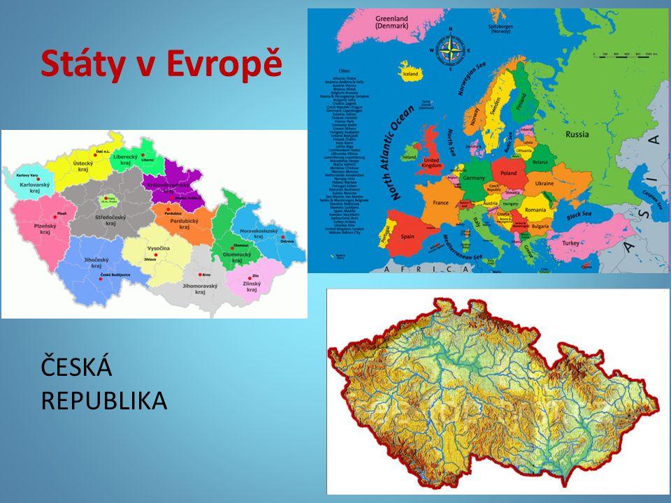 Státy v Evropě ČESKÁ REPUBLIKA