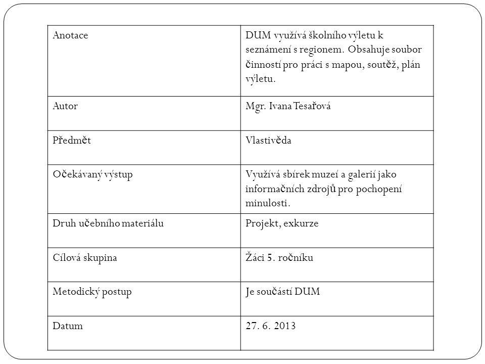 ŠKOLNÍ VÝLET 2013: DESTINACE: Vranovská p ř ehrada, hrad Vranov DATUM: 27.