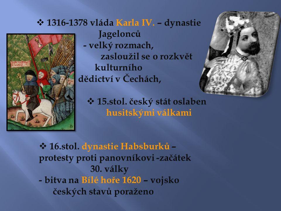  1316-1378 vláda Karla IV.