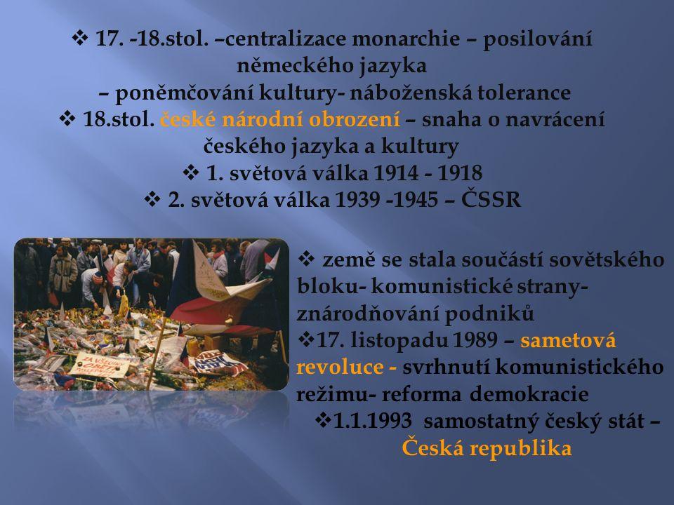  země se stala součástí sovětského bloku- komunistické strany- znárodňování podniků  17.