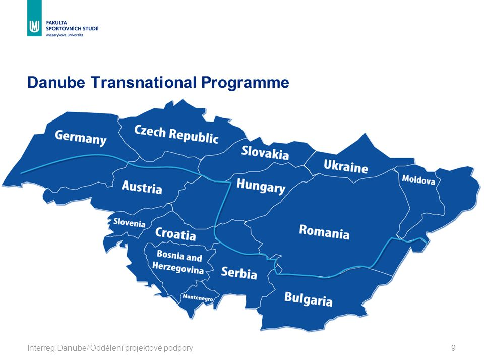 Danube Transnational Programme Interreg Danube/ Oddělení projektové podpory9