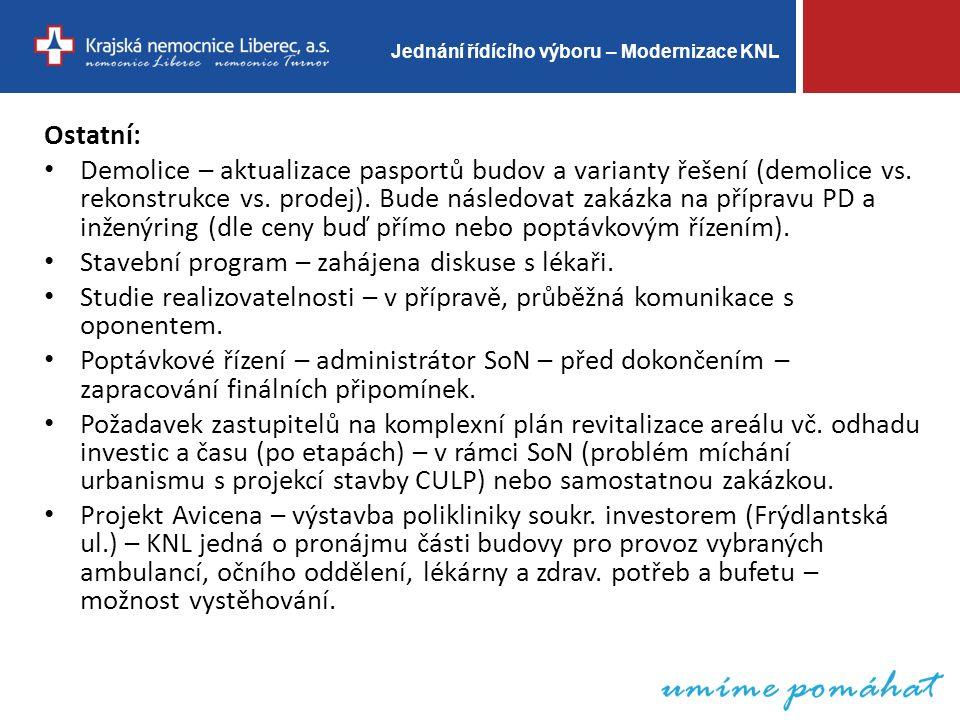 Jednání řídícího výboru – Modernizace KNL Ostatní: Demolice – aktualizace pasportů budov a varianty řešení (demolice vs.