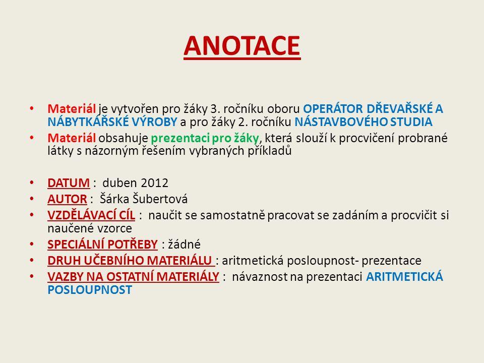 ANOTACE Materiál je vytvořen pro žáky 3.