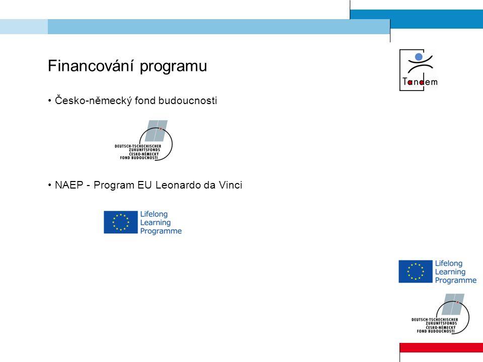 Financování programu Česko-německý fond budoucnosti NAEP - Program EU Leonardo da Vinci