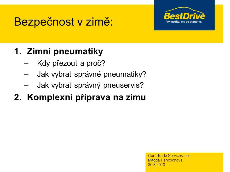 Bezpečnost v zimě: 1.Zimní pneumatiky –Kdy přezout a proč.