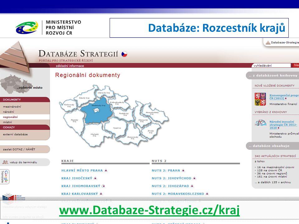 Databáze: Rozcestník krajů www.Databaze-Strategie.cz/kraj