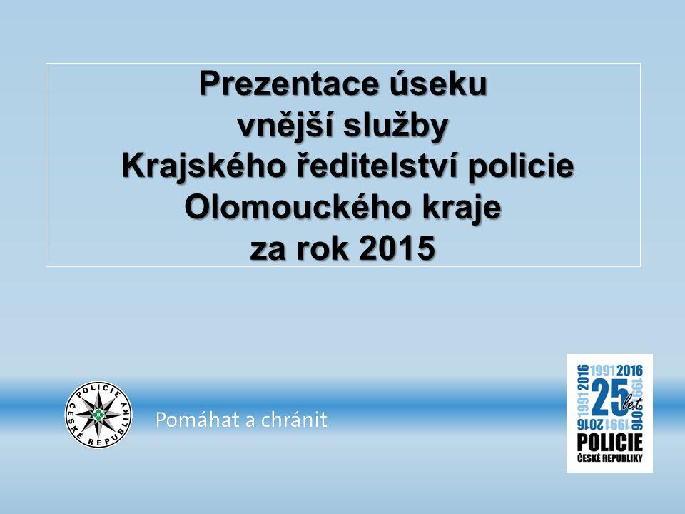 Prezentace úseku vnější služby Krajského ředitelství policie Olomouckého kraje za rok 2015