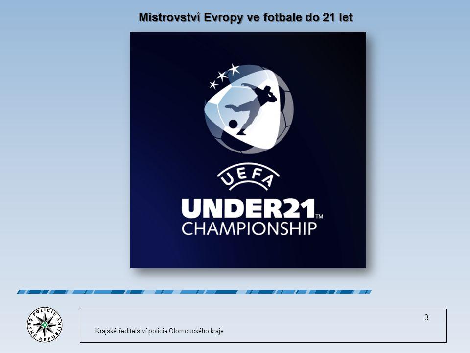 Mistrovství Evropy ve fotbale do 21 let Krajské ředitelství policie Olomouckého kraje 3