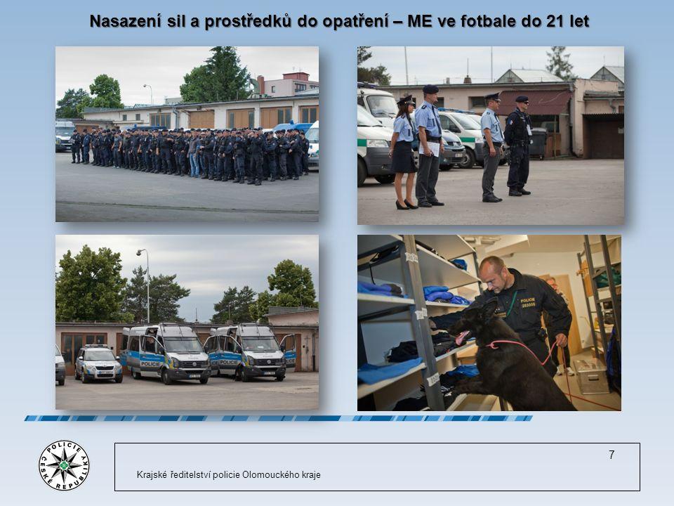 Nasazení sil a prostředků do opatření – ME ve fotbale do 21 let Krajské ředitelství policie Olomouckého kraje 7