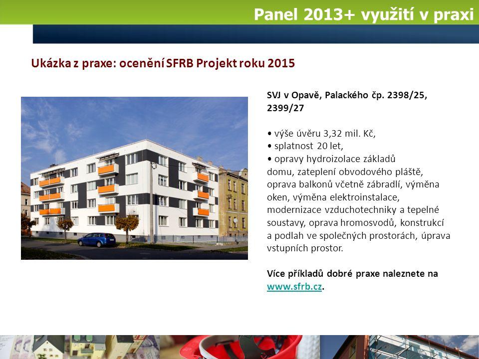Panel 2013+ využití v praxi SVJ v Opavě, Palackého čp.