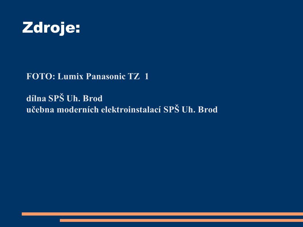 Zdroje: FOTO: Lumix Panasonic TZ 1 dílna SPŠ Uh. Brod učebna moderních elektroinstalací SPŠ Uh.