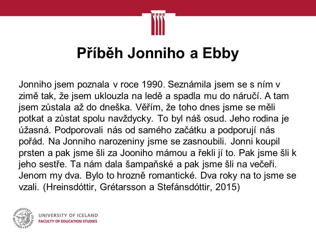 Příběh Jonniho a Ebby Jonniho jsem poznala v roce 1990.