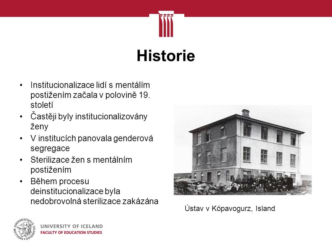 Historie Institucionalizace lidí s mentálím postižením začala v polovině 19.