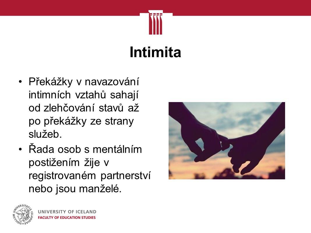 Intimita Překážky v navazování intimních vztahů sahají od zlehčování stavů až po překážky ze strany služeb.
