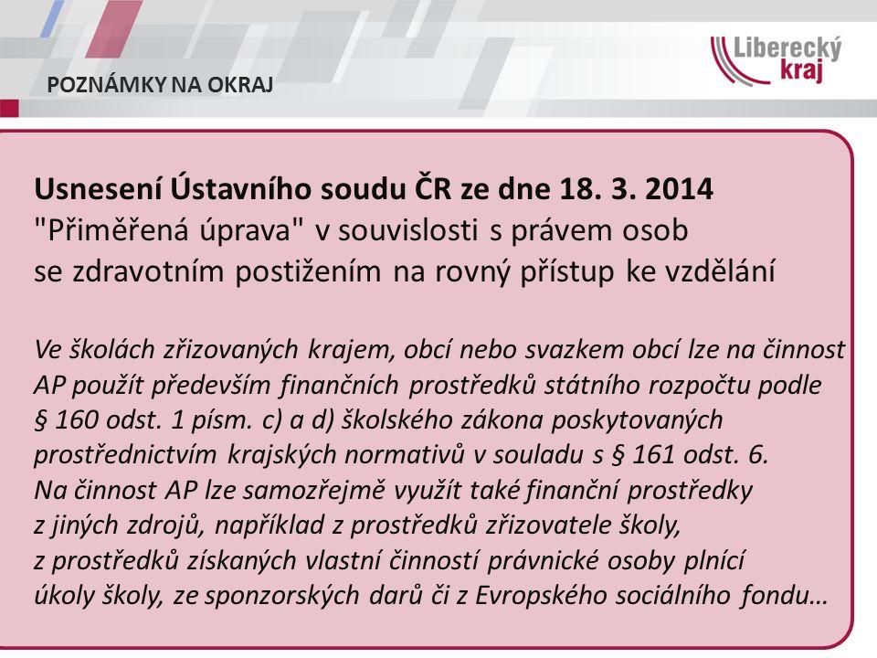 POZNÁMKY NA OKRAJ Usnesení Ústavního soudu ČR ze dne 18.