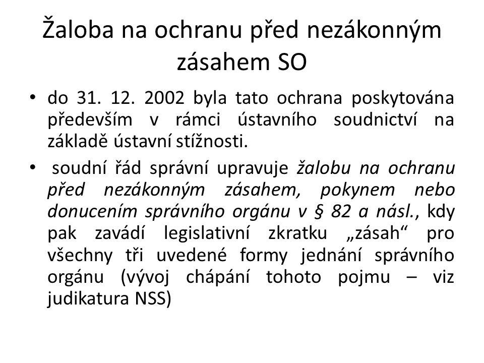 Žaloba na ochranu před nezákonným zásahem SO do 31.