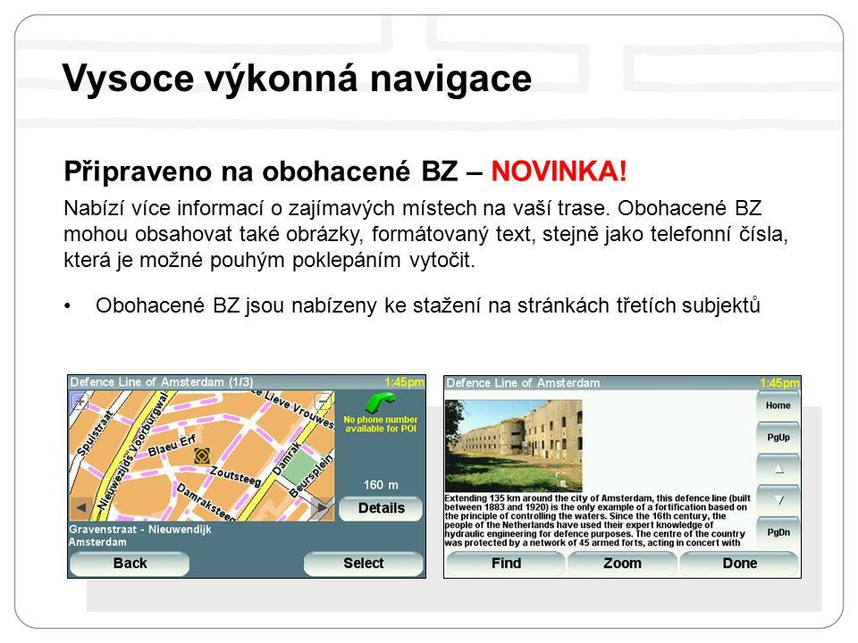 Připraveno na obohacené BZ – NOVINKA. Nabízí více informací o zajímavých místech na vaší trase.